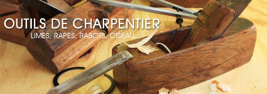 Outils de charpentier : limes, rapes, rabots, ciseau...